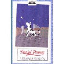 Abbaiare stanca - Daniel Pennac | Libro | Itacalibri
