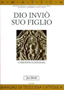 Dio inviò Suo Figlio - Christoph Schönborn | Libro | Itacalibri