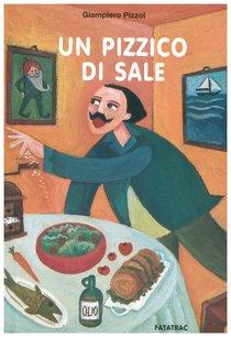 Un pizzico di sale - Giampiero Pizzol | Libro | Itacalibri