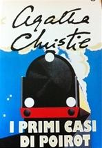 I primi casi di Poirot - Agatha Christie | Libro | Itacalibri