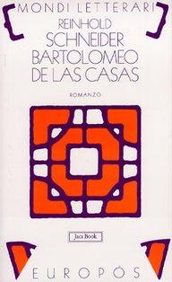 Bartolomeo de Las Casas - Reinhold Schneider   Libro   Itacalibri