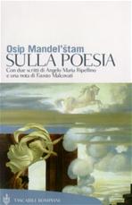 Sulla poesia - Osip Mendel'stam | Libro | Itacalibri
