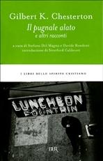 Il pugnale alato e altri racconti - Gilbert Keith Chesterton | Libro | Itacalibri