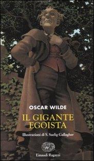 Il gigante egoista - Oscar Wilde | Libro | Itacalibri