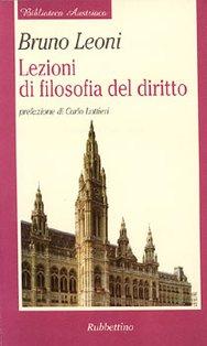Lezioni di filosofia del diritto - Bruno Leoni | Libro | Itacalibri