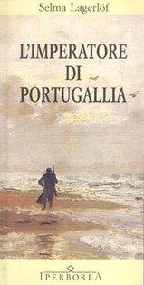 L'imperatore di Portugallia - Selma Lagerlöf | Libro | Itacalibri