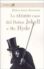 Lo strano caso del Dottor Jekyll e Mr. Hyde - Robert Louis Stevenson | Libro | Itacalibri