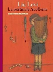 La portinaia Apollonia - Lia Levi | Libro | Itacalibri