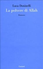La polvere di Allah: Romanzo. Luca Doninelli | Libro | Itacalibri