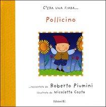 Pollicino: da Charles Perrault. Roberto Piumini | Libro | Itacalibri