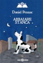 Abbaiare stanca - Daniel Pennac   Libro   Itacalibri
