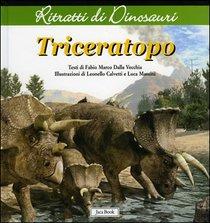 Triceratopo - Fabio Marco Dalla Vecchia | Libro | Itacalibri