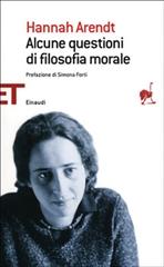 Alcune questioni di filosofia morale - Hannah Arendt | Libro | Itacalibri