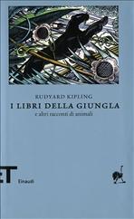 I libri della giungla e altri racconti di animali - Rudyard Kipling | Libro | Itacalibri