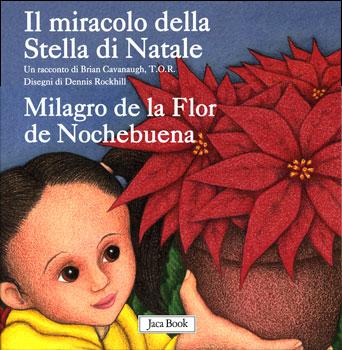 Il Racconto Della Stella Di Natale.Itacalibri Il Miracolo Della Stella Di Natale Milagro De La Flor De Nochebuena