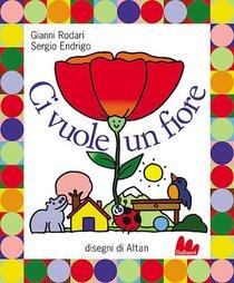Ci vuole un fiore: con CD audio. Gianni Rodari | Libro | Itacalibri