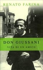 Don Giussani: Vita di un amico. Renato Farina | Libro | Itacalibri