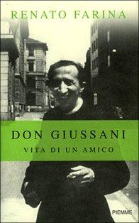 Don Giussani: Vita di un amico. Renato Farina   Libro   Itacalibri