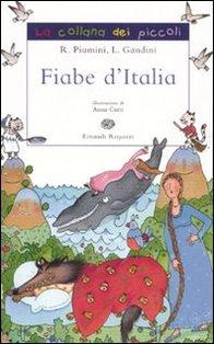 Fiabe d'Italia - Lella Gandini, Roberto Piumini | Libro | Itacalibri