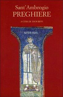 Preghiere - Sant'Ambrogio | Libro | Itacalibri