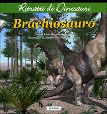 Brachiosauro - Fabio Marco Dalla Vecchia | Libro | Itacalibri