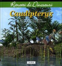 Caudipteryx - Fabio Marco Dalla Vecchia | Libro | Itacalibri
