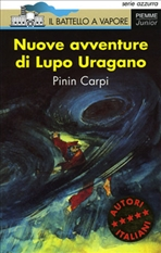 Nuove avventure di Lupo Uragano - Pinin Carpi | Libro | Itacalibri