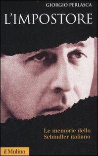 L'impostore - Giorgio Perlasca | Libro | Itacalibri