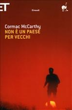 Non è un paese per vecchi - Cormac McCarthy   Libro   Itacalibri