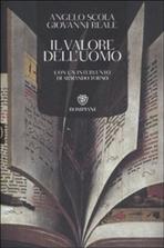 Il valore dell'uomo - Angelo Scola, Giovanni Reale   Libro   Itacalibri