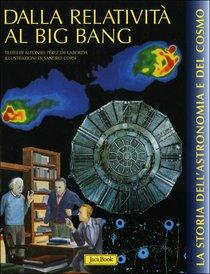 Dalla relatività al big bang - Alfonso Pérez de Laborda | Libro | Itacalibri