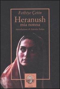 Heranush: Mia nonna. Fethiye Çetin   Libro   Itacalibri