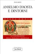 Anselmo d'Aosta e dintorni: Lanfranco, Guitmondo, Urbano II. Inos Biffi | Libro | Itacalibri