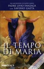 Il tempo di Maria - Saverio Gaeta, Livio Fanzaga   Libro   Itacalibri