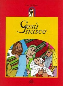 Gesù nasce - Lina Di Maria | Libro | Itacalibri