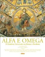 Alfa e Omega: Il Giudizio Universale tra Oriente e Occidente. AA.VV. | Libro | Itacalibri