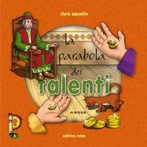 La parabola dei talenti - Clara Esposito | Libro | Itacalibri