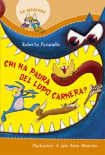 Chi ha paura del lupo Carnera? - Roberto Pavanello | Libro | Itacalibri