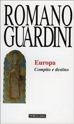 Europa. Compito e destino - Romano Guardini | Libro | Itacalibri
