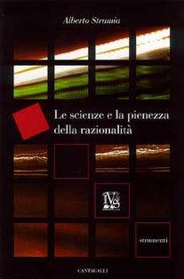 Le scienze e la pienezza della razionalità - Alberto Strumìa | Libro | Itacalibri