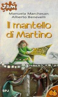 Il mantello di Martino - Alberto Benevelli | Libro | Itacalibri
