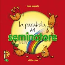 La parabola del seminatore - Clara Esposito | Libro | Itacalibri