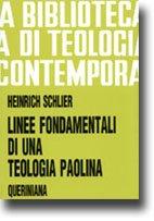 Linee fondamentali di una teologia paolina - Heinrich Schlier | Libro | Itacalibri