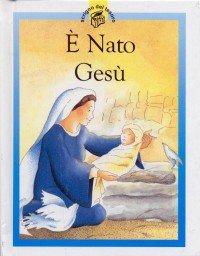 E' nato Gesù - Lois Rock | Libro | Itacalibri