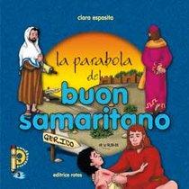 La parabola del buon samaritano - Clara Esposito | Libro | Itacalibri