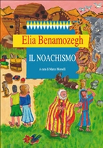 Il noachismo - Elia Benamozegh | Libro | Itacalibri
