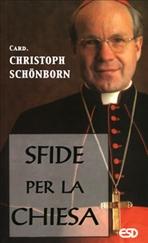 Sfide per la Chiesa - Christoph Schönborn | Libro | Itacalibri