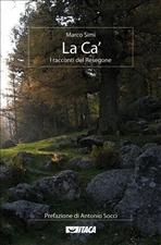 La Ca': I racconti del Resegone. Marco Simi | Libro | Itacalibri