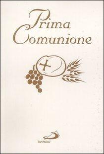 Prima Comunione - AA.VV. | Libro | Itacalibri