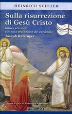 Sulla risurrezione di Gesù Cristo - Heinrich Schlier | Libro | Itacalibri